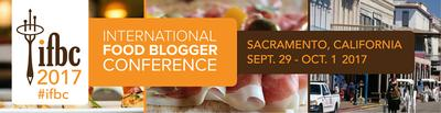 2017 International Food Blogger Conference in Sacramento
