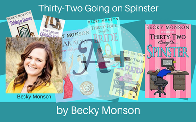 Thirty-Two Going on Spinster by BeckyMonson