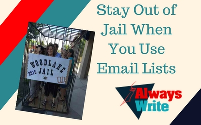 How to Use Email Lists and Stay Out OfJail