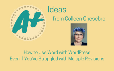 How to Use Word with WordPress Even If You've Struggled with Multiple Revisions.