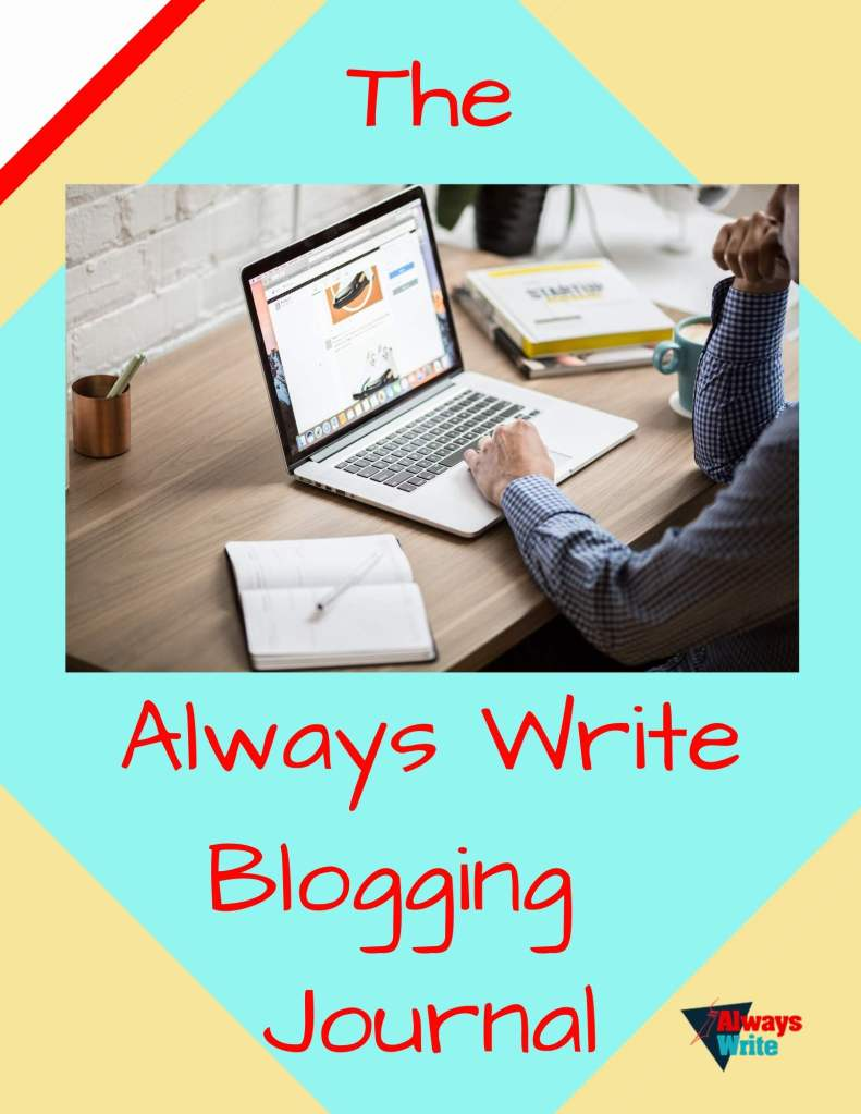 Cover for Always Write Blogging Journalging