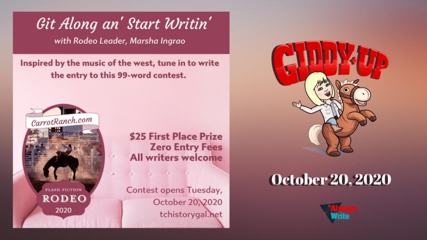 Git Along an' Start Writin' Carrot Ranch Rodeo #3 Free Writing Contest