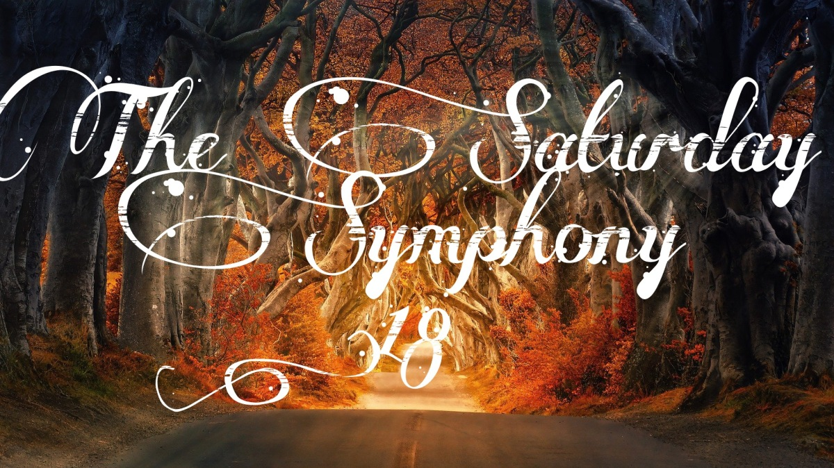 THE SATURDAY SYMPHONY #18 (Darkness andLight)