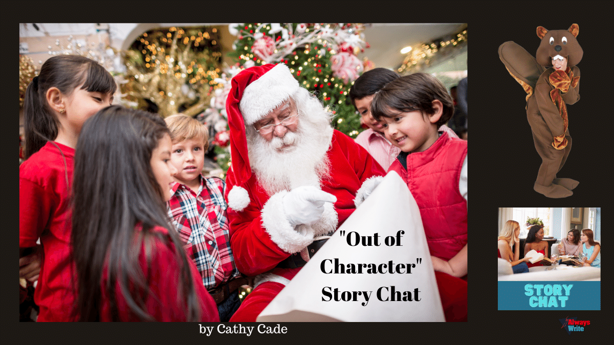 "Story Chat: ""Out of Character,"" A Cautionary Tale"