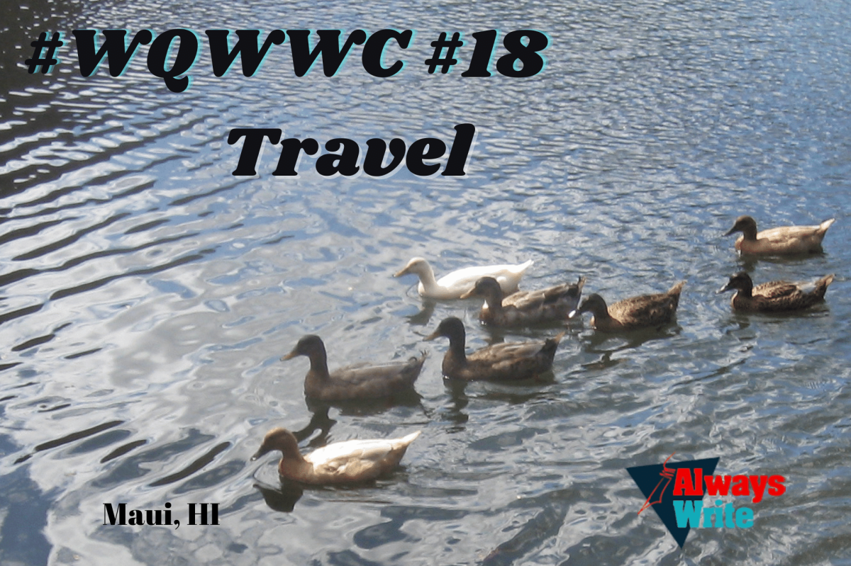 #Writer's Quotes Wednesdays Writing/Photo Challenge #18: Travel